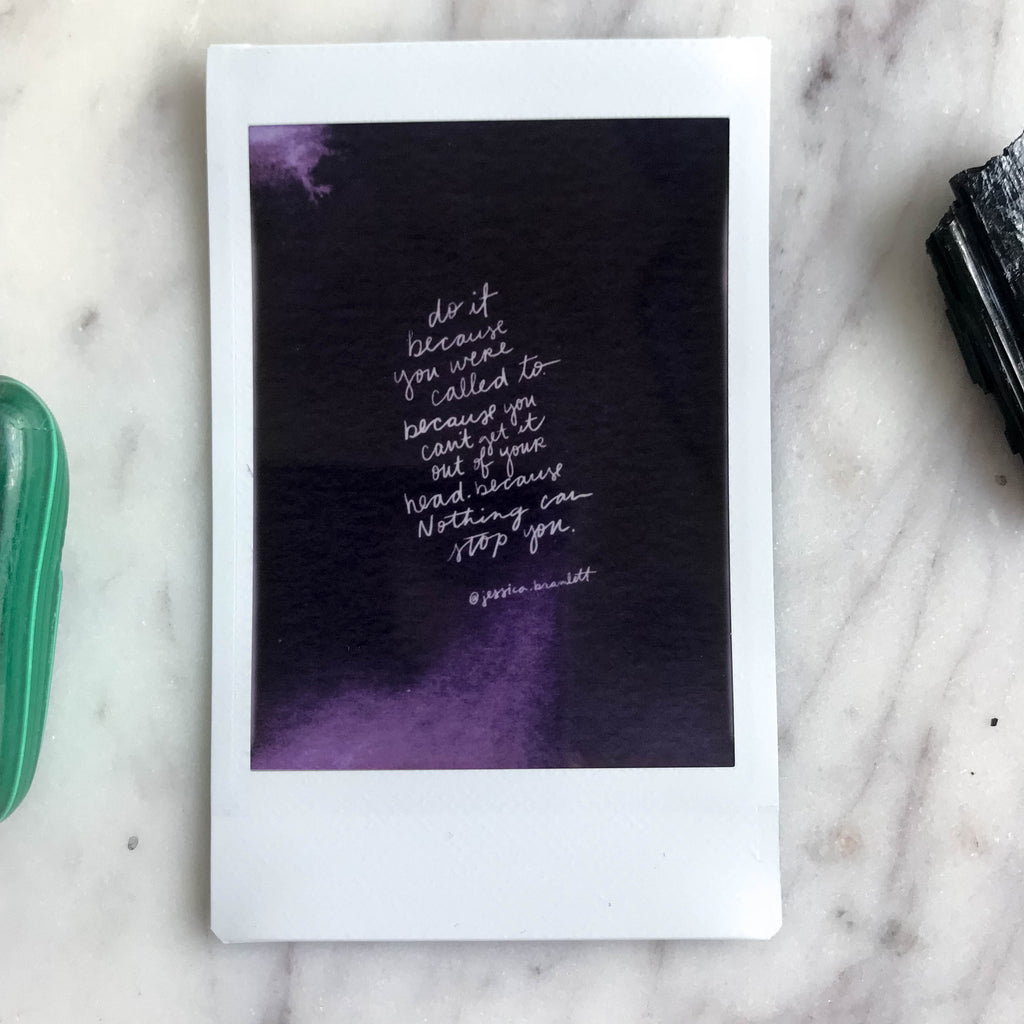 """Do it because you can"" quote - Instax Mini Print"