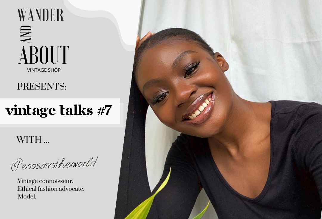 VINTAGE TALKS #7 ... with @esosavstheworld