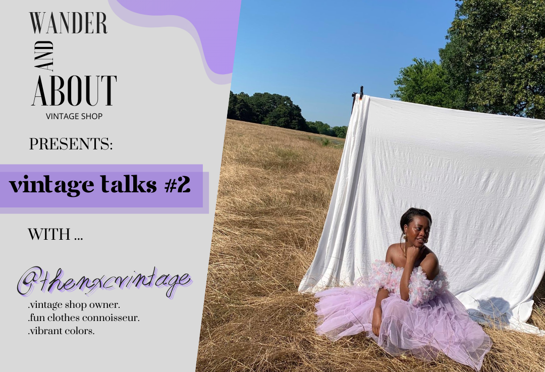 VINTAGE TALKS #2 ... with @thenxcvintage