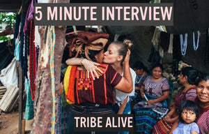 5 MINUTE INTERVIEW | TRIBE ALIVE