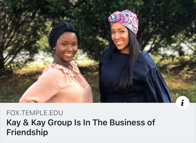 "ARTICLE: ""Kay & Kay Group Is In The Business of Friendship"", by Temple University, Fox School of Business"