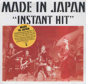New - Made In Japan - Instant Hit 7""