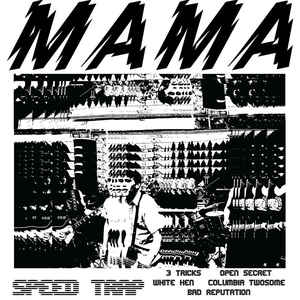 New - Mama - Speed Trap 7""