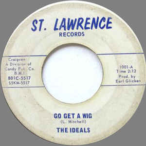 Used - The Ideals - Go Get A Wig - 7""