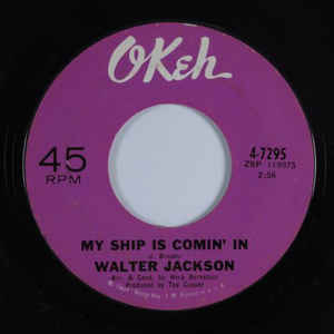Jackson, Walter - My Ship Is Comin' In - 7""
