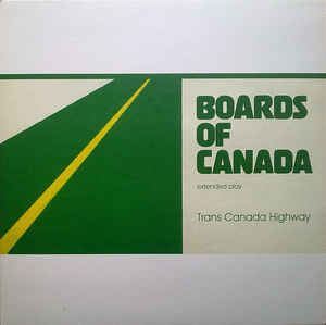 New - Boards Of Canada - Trans Canada Highway - LP