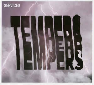 Tempers - Services - LP