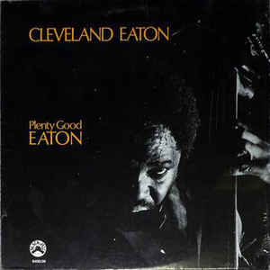 Eaton, Cleveland - Plenty Good Eaton - LP