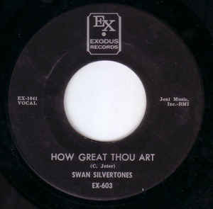 Used - Swan Silvertones ‎– How Great Thou Art / End Of My Journey - 7""