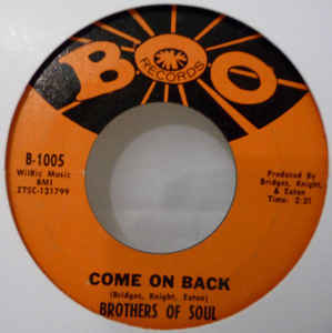 Used - Brothers Of Soul - Come On Back 7""