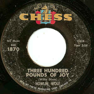 Used - Howlin' Wolf ‎– Three Hundred Pounds Of Joy - 7