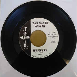 "Used - Four J's ‎– Said That She Loved Me / ""Here Am I"" Broken-Hearted - 7"""