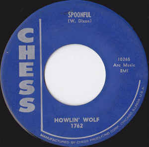 Used - Howlin' Wolf ‎– Spoonful / Howlin' For My Darling - 7""