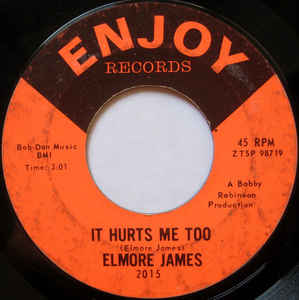 Used - James, Elmore & His Broomdusters ‎– It Hurts Me Too / Elmore's Contribution To Jazz - 7""