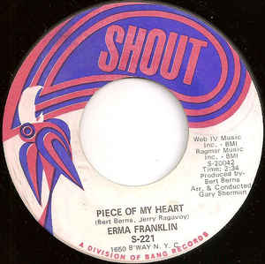 Used - Franklin, Erma ‎– Piece Of My Heart / Baby What You Want Me To Do - 7