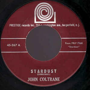 Used - Coltrane, John ‎– Stardust / Love They Neighbor - 7""