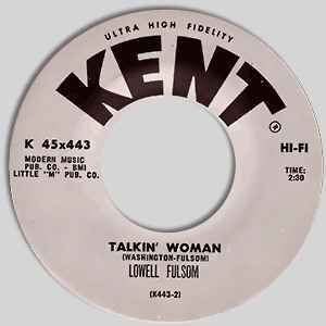Used - Fulsom, Lowell ‎– Blues Around Midnight / Talkin' Woman - 7