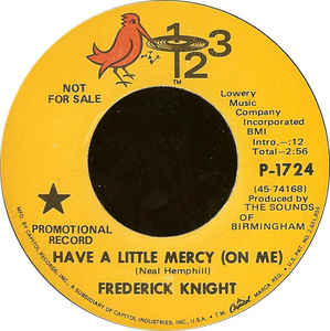 Used - Knight, Frederick - Have A Little Mercy (On Me) - 7""