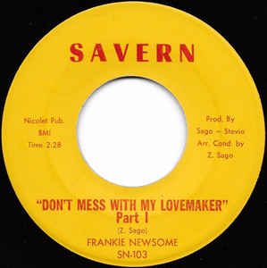 Used - Newsome, Frankie - Don't Mess With My Lovemaker 7""
