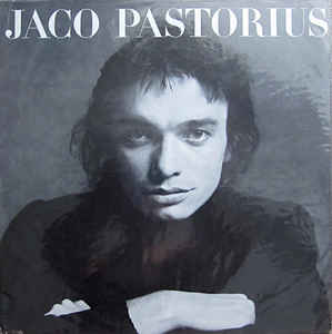 Pastorius, Jaco - Self Titled - LP