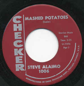 Used - Alaimo, Steve ‎– Mashed Potatoes - 7""