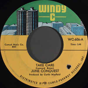 Used -  Conquest, June ‎– Take Care / All I Need - 7""