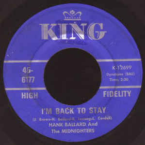 Used - Ballard, Hank & The MIdnighters - I'm Back To Stay - 7