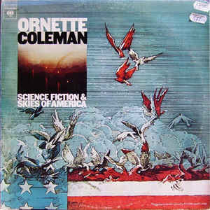 Coleman, Ornette - Science Fiction & Skies Of America - 2xLP