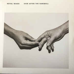 Royal Wood - After The Farewell - LP