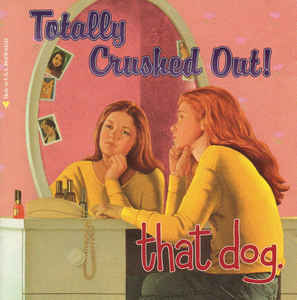 That Dog - Crushed Out - LP