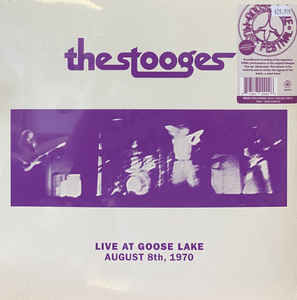 The Stooges - Live At Goose Lake Aug 8th 1970 - LP
