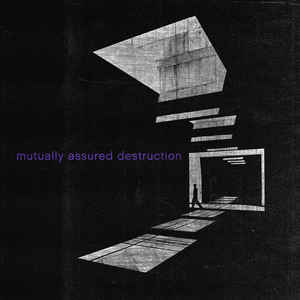 Mutually Assured Destruction - Self Titled - 7
