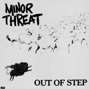 New - Minor Threat - Out Of Step EP