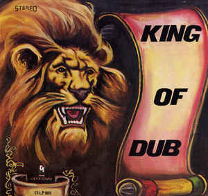 New - Lee, Bunny - King Of Dub - LP