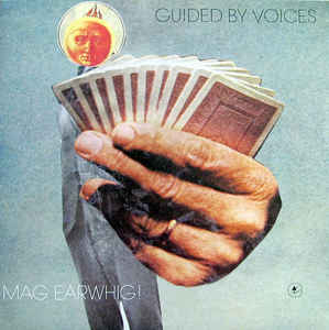 New - Guided By Voices - Mag Earwhig - LP