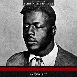 New - Blind Willie Johnson - Best Of - LP