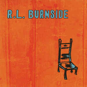 Burnside, RL - Wish I Was In Heaven Sitting Down - LP