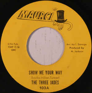 The Three Jades - Show Me The Way - 7""