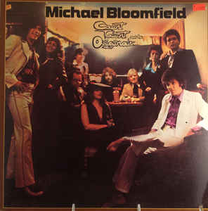 Bloomfield, Michael - Count Talent And The Originals - LP