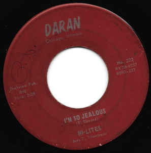 The Hi-Lites - I'm So Jealous - 7""