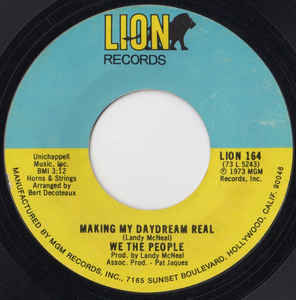 We The People - Making My Daydream Real - 7""