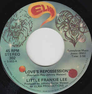 Little Frankie Lee - Love's Repossession - 7""