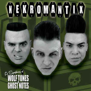 Nekromantix - A Symphony Of Wolftones & Ghost Notes - LP