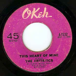 The Artistics - This Heart Of Mine - 7""