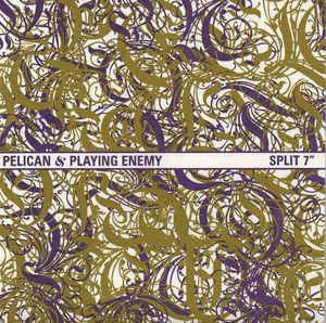 Pelican/Playing Enemy - Split - 7