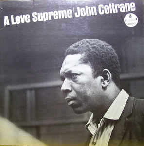 Coltrane, John - A Love Supreme - LP