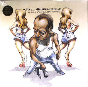 Burnside, RL - A Ass Pocket Of Whiskey - LP