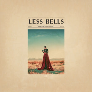 Less Bells - Mourning Jewelry - LP