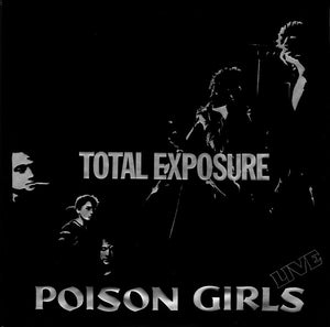 Used - Poison Girls ‎- Total Exposure (Live) - LP