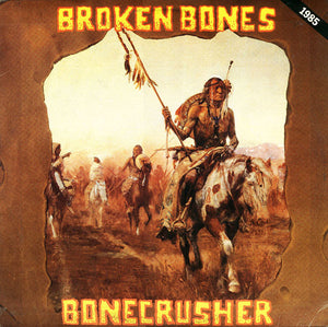 Used - Broken Bones - Bonecrusher - LP